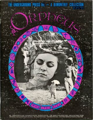 ORPHEUS Volume 1, #3: The Underground Press &c - A Bimonthly Collection