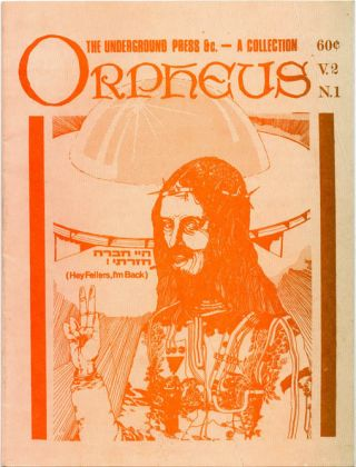 ORPHEUS Volume 2, #1: The Underground Press &c - A Collection