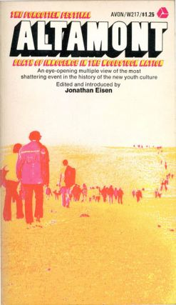 Altamont: Death of Innocence in the Woodstock Nation. ALTAMONT, Jonathan EISEN