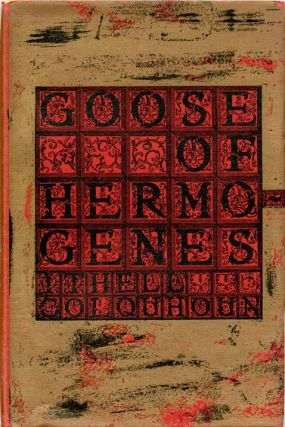 Goose of Hermogenes. Ithell COLQUHOUN