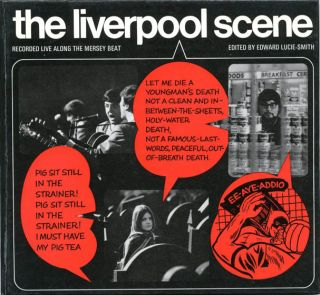 The Liverpool Scene. Recorded Live Along The Mersey Beat. The LIVERPOOL SCENE, ed., intro