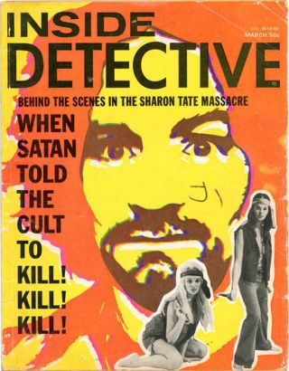 INSIDE DETECTIVE (Sparta, IL: March 1970). Charles MANSON