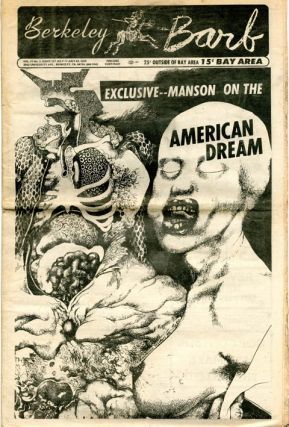 """Your American Dream Killed All The Free People"" in BERKELEY BARB #257 (17th July, 1970). Charles..."