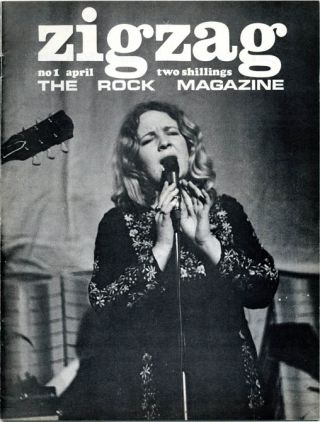 ZIGZAG - The Rock Magazine No. 1 (Luton, Beds.: Framework, April 1969