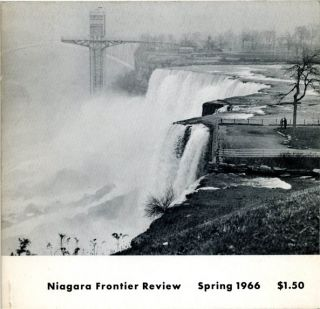 NIAGARA FRONTIER REVIEW Summer 1964-Spring 1966 [three unnumbered issues, all published] (Buffalo, NY: Frontier Press, Inc., 1964-66).