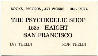 Original business card for The Psychedelic Shop, 1535 Haight St., San Francisco (1966). The...