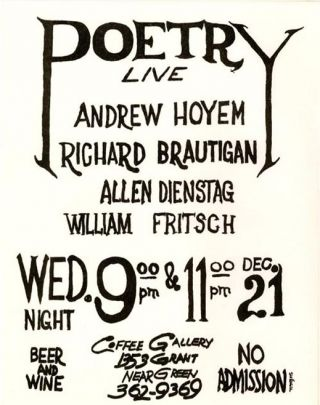"""Poetry Live"", a handbill announcing a reading by Andrew Hoyem, Richard Brautigan, Allen Dienstag..."