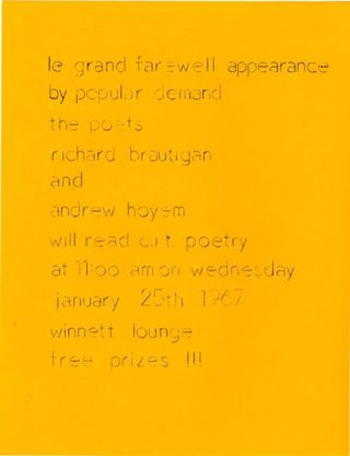 "A handbill announcing ""le grand farewell appearance by popular demand the poets richard brautigan..."
