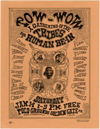 """Pow-Wow A Gathering Of The Tribes For A Human Be-In"". Original handbill announcing the first..."