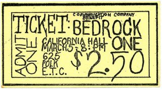 BEDROCK ONE. Original Bedrock One ticket, printed by the Communication Company for the benefit...