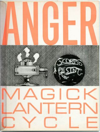 Magick Lantern Cycle. Kenneth ANGER