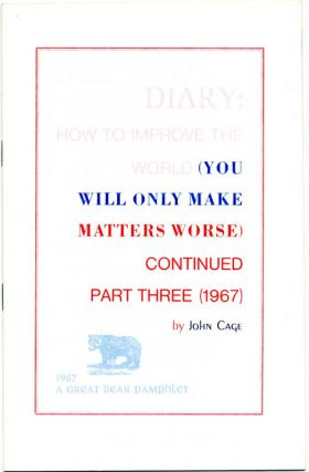 Diary: How To Improve The World (You Will Only Make Matters Worse) Continued Part Three (1967)....