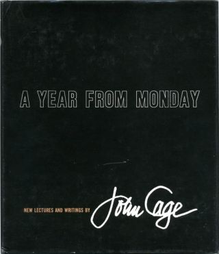 A Year From Monday: New Lectures and Writings. John CAGE