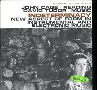 Indeterminacy: New Aspect of Form in Instrumental and Electronic Music. John CAGE, David TUDOR