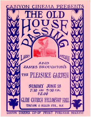 Small poster, together with an accompanying handbill, announcing a 'Print Purchase Benefit' for the Canyon Cinema Co-op featuring screenings of 'The Old House Passing' (1967) by Larry Jordan and 'The Pleasure Garden' (1953) by James Broughton at the Glide Church Fellowship Hall, San Francisco, June 18 (1967).