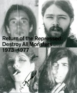 Return of the Repressed: Destroy All Monsters 1973-1977. DESTROY ALL MONSTERS