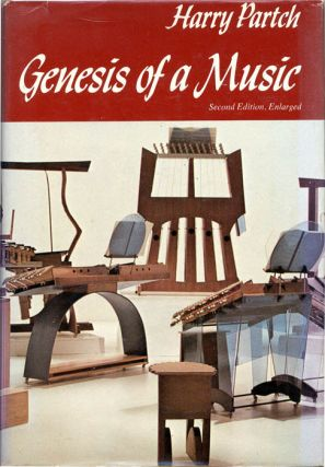 Genesis of a Music: An Account of a Creative Work, Its Roots and Its Fulfillments. Harry PARTCH
