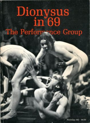 Dionysus in 69. PERFORMANCE GROUP, The