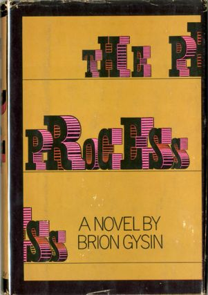 The Process. Brion GYSIN