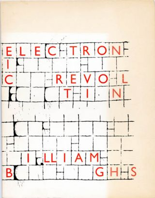 Electronic Revolution. William S. BURROUGHS