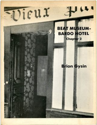 Beat Museum - Bardo Hotel, Chapter 2. Brion GYSIN
