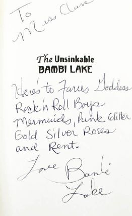 THE UNSINKABLE BAMBI LAKE: A FAIRY TALE CONTAINING THE DISH ON COCKETTES, PUNKS, AND ANGELS.