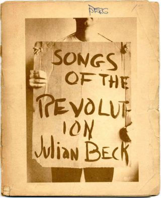 SONGS OF THE REVOLUTION. Julian BECK