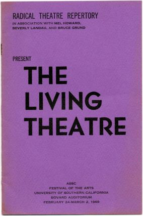 RADICAL THEATRE REPERTORY PRESENT THE LIVING THEATRE