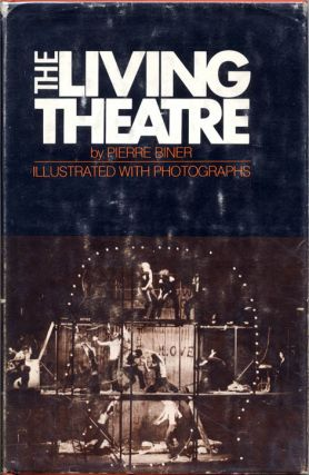 THE LIVING THEATRE. Pierre BINER
